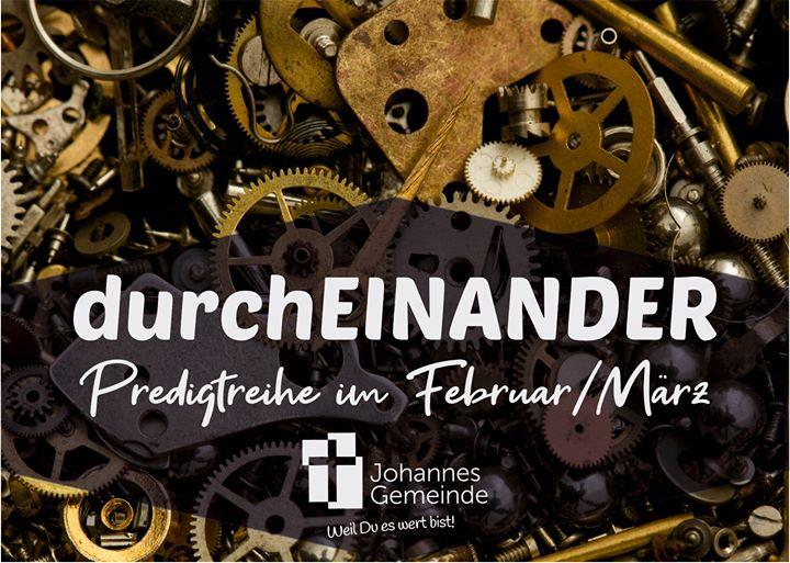 Predigtreihe durchEINANDER im Februar 2020